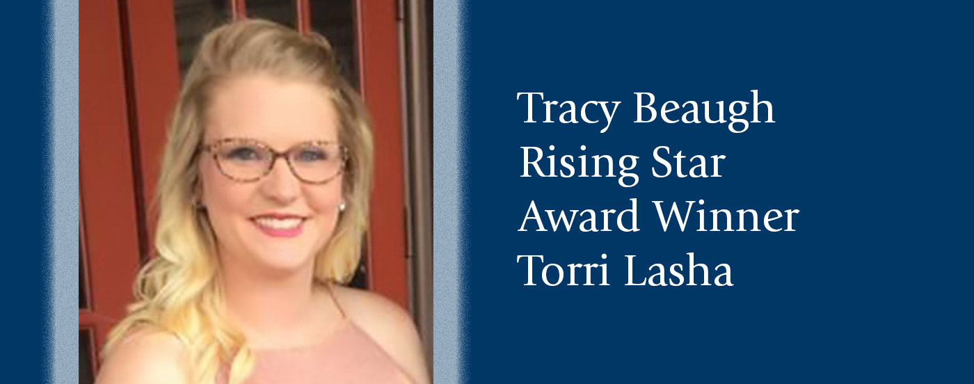 Tracy Beaugh Rising Star Award Winner Torrie Lasha