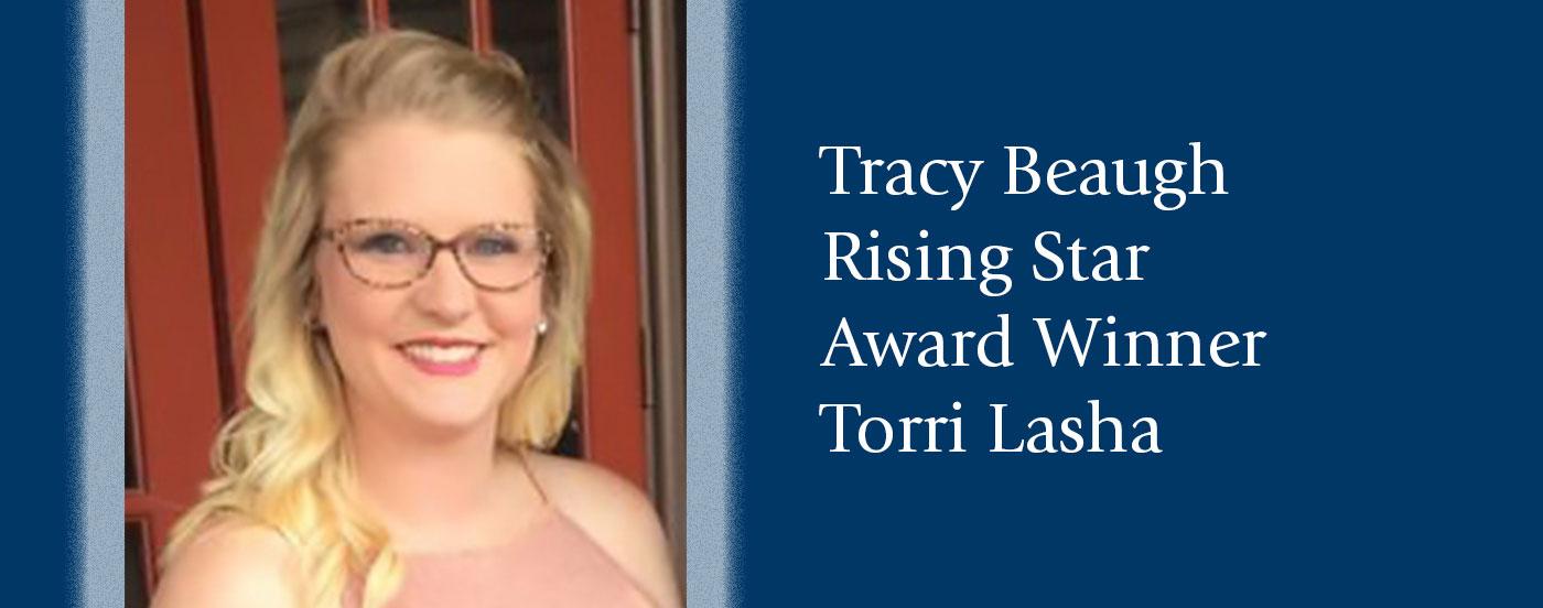 Tracy Beaugh Rising Star Award Winner Torrie Lasha