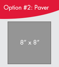 Option #2: Paver 8 x 8