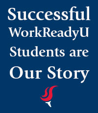 Successful WorkReadyU Students are Our Story